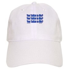 Robert DeNiro Quote Baseball Cap