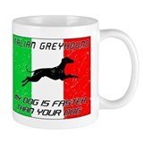 My Dog Is Faster! Mug
