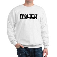 Police Proud Father Sweatshirt