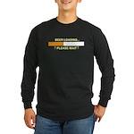 BEER LOADING... Long Sleeve Dark T-Shirt