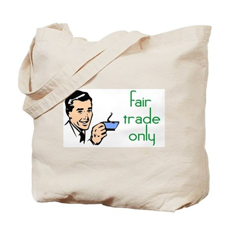 Fair Trade Only Tote Bag