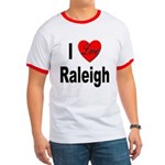 I Love Raleigh Ringer T