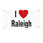I Love Raleigh Banner