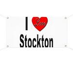 I Love Stockton Banner