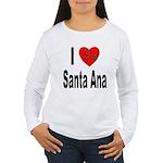 I Love Santa Ana (Front) Women's Long Sleeve T-Shi