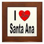 I Love Santa Ana Framed Tile