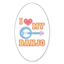 I Love My Banjo Oval Decal