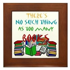 Too Many Books... Framed Tile
