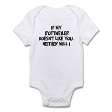 Rottweiler like you Infant Bodysuit