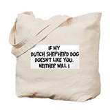 Dutch Shepherd Dog like you Tote Bag