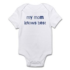Mom knows best Infant Bodysuit