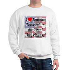 These colors don't run! Sweatshirt