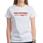 GUN CONTROL MEANS USING BOTH Women's T-Shirt