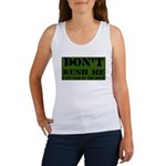 DON'T RUSH ME I GET PAID BY T Women's Tank Top