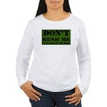 DON'T RUSH ME I GET PAID BY T Women's Long Sleeve