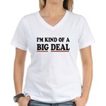 I'M KIND OF A BIG DEAL Women's V-Neck T-Shirt
