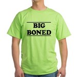 BIG BONED Green T-Shirt