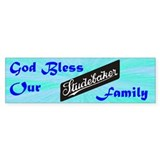"""God Bless Our Stude Family"" Bumper Stickers"