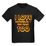 I LOVE WATERMELON AND FRIED C Kids Dark T-Shirt
