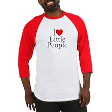"""""""I Love (Heart) Little People"""" Baseball Jersey"""