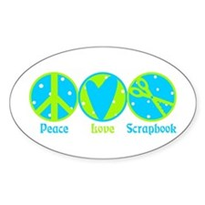 Peace, Love, Scrapbook Oval Decal