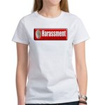 Harassment Women's T-Shirt