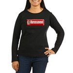 Harassment Women's Long Sleeve Dark T-Shirt