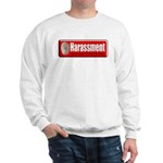 Harassment Sweatshirt