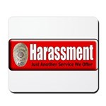 Harassment Mousepad