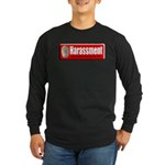 Harassment Long Sleeve Dark T-Shirt