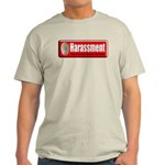 Harassment Light T-Shirt