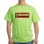 Harassment Green T-Shirt