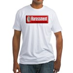 Harassment Fitted T-Shirt