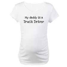 My Daddy is a Truck Driver Shirt