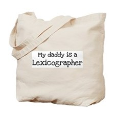 My Daddy is a Lexicographer Tote Bag