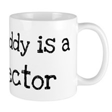 My Daddy is a Director Mug