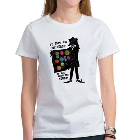 I'll Show You My Stash Women's T-Shirt