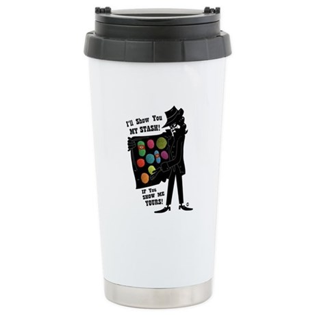 I'll Show You My Stash Ceramic Travel Mug