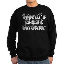 WORLDS BEST Gardener Sweatshirt