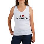I Love My BiTCh Women's Tank Top