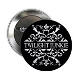 Twilight Junkie 2.25&quot; Button