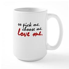 So Pick Me Mug