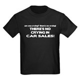 There's No Cyring in Car Sales T