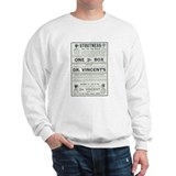 Dr Vincent's Stoutness Sweatshirt