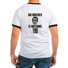 Big Brother Is Watching YOU! T