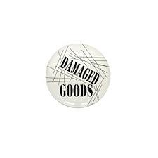 Damaged Goods Mini Button