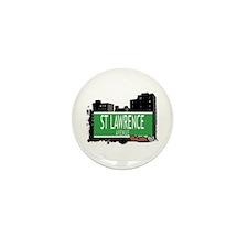 ST LAWRENCE AVENUE, BRONX, NYC Mini Button (100 pa