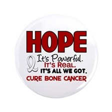 "HOPE Bone Cancer 1 3.5"" Button"