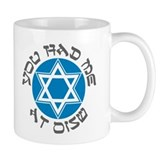 YOU HAD ME AT SHALOM SHIRT JE Mug