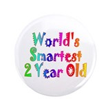 "World's Smartest 2 Year Old. 3.5"" Button"